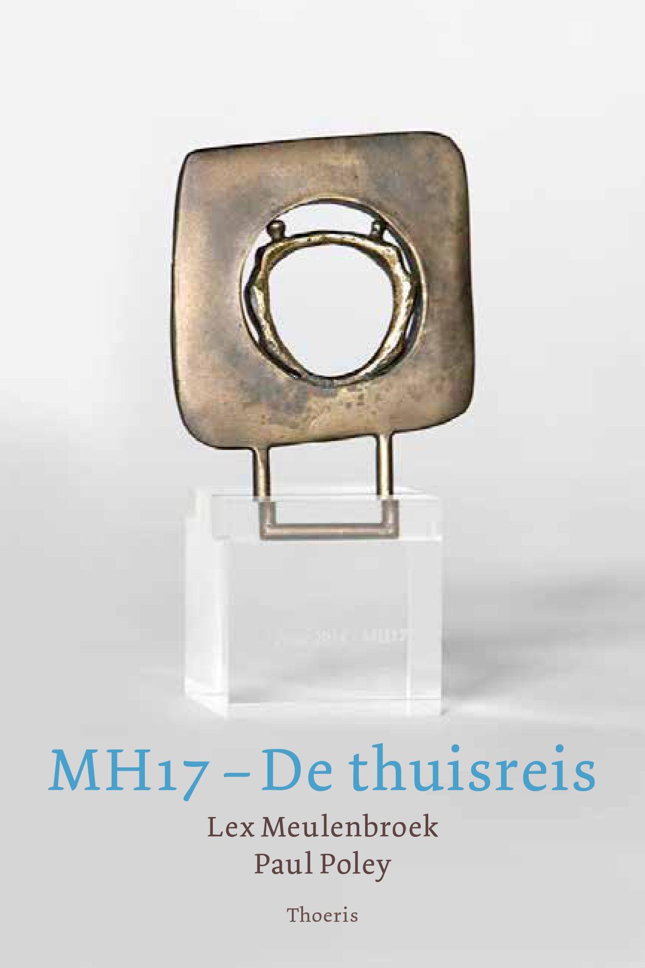 MH17 – De thuisreis