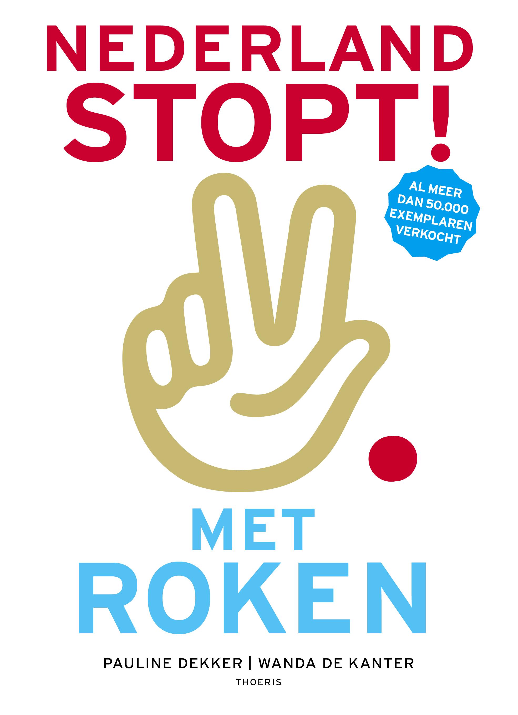 10e druk 'Nederland stopt! Met roken' verschijnt op 1e dag Stoptober