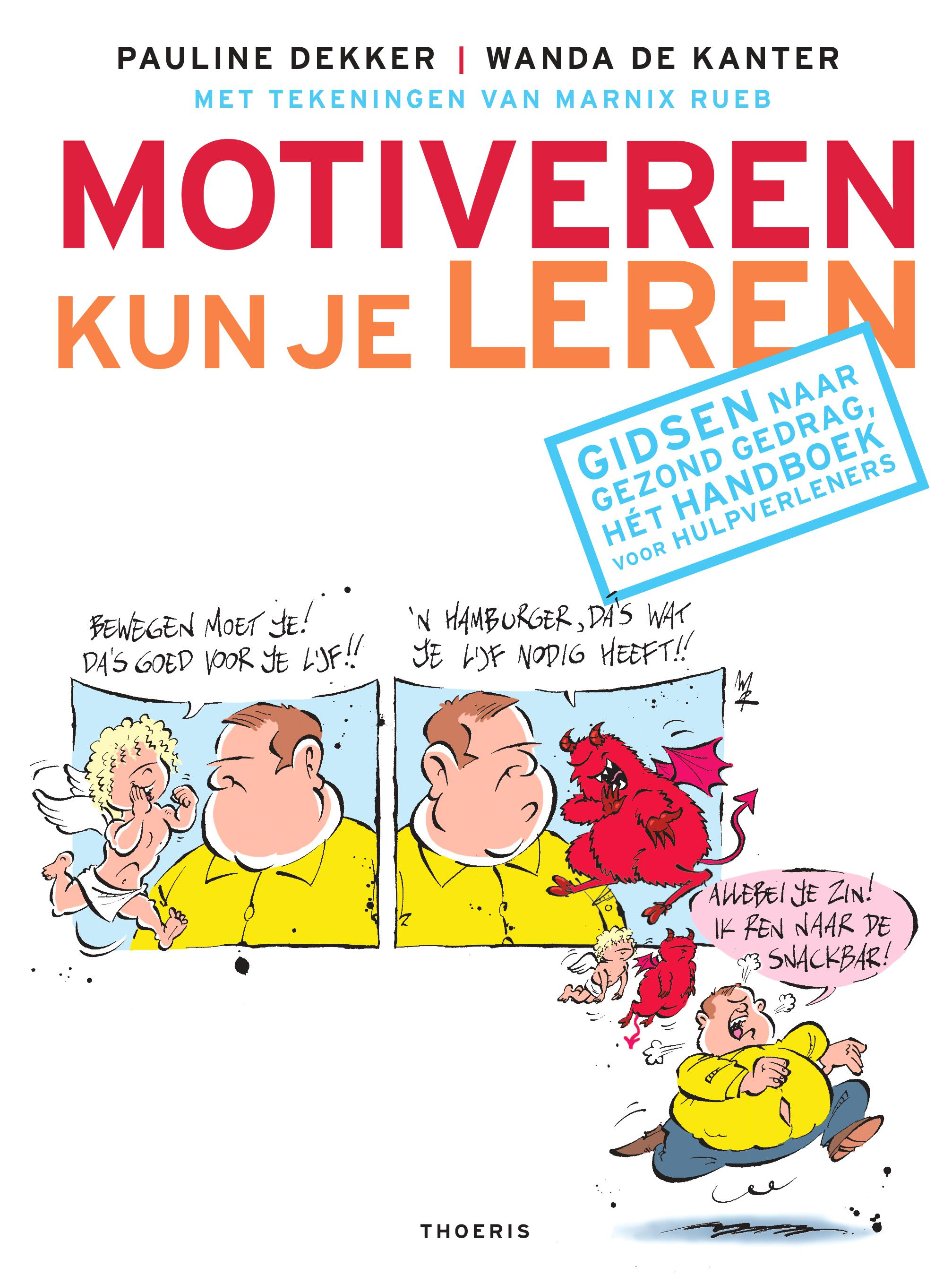 'Motiveren kun je leren'